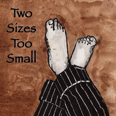 Two Sizes Too Small