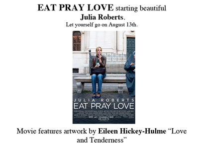 Eileen Hickey-Hulme, Love and Tenderness, Eat Pray Love, Julia Roberts, Elizabth Gilbert