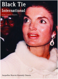 Black Tie International Magazine, Jacqueline Bouvier Kennedy Onassis