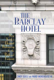 The Barclay Hotel by:  Ward Morehouse III