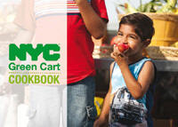NYC GREEN CART COOKBOOK, Laurie M. Tisch