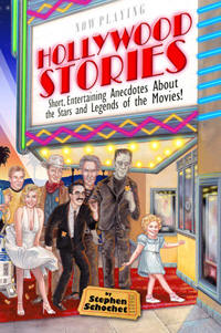 Hollywood Stories by  Stephen Schochet