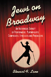 Jews on Broadway, Stewart F. Lane