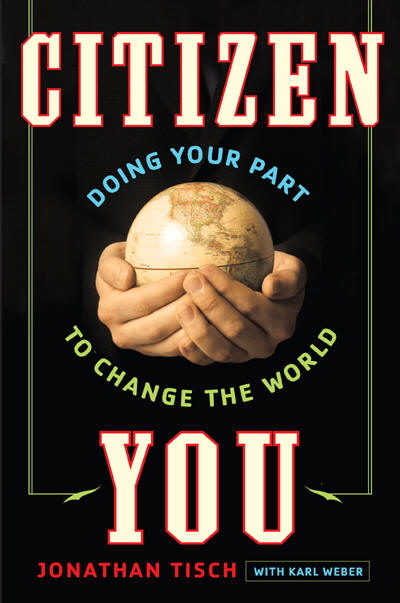 CITIZEN YOU, Jonathan Tisch