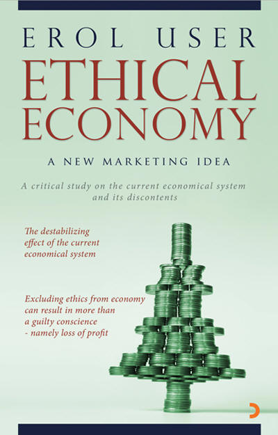 ETHICAL ECONOMY, Erol User