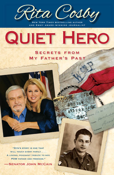 "Rita Cosby ""QUIET HERO"""