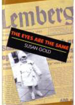 The Eyes Are the Same by Susan Gold