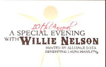 10th Annual A Special Evening with Willie Nelson