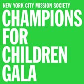 NYC Mission Society Champions for Children Gala