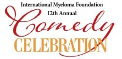 International Myeloma Foundation 12th Annual Comedy Celebration